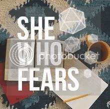 She Who Fears