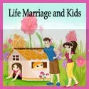 Life Marriage and Kids