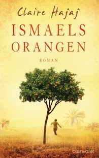Cover Claire Hajaj: Ismaels Orangen (c) Random House Blanvalet