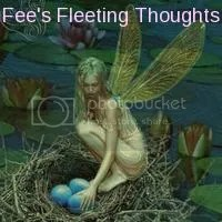 Fee's Fleeting Thoughts