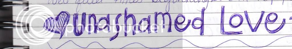 unashamed photo: unashamed love unashamedlove.jpg
