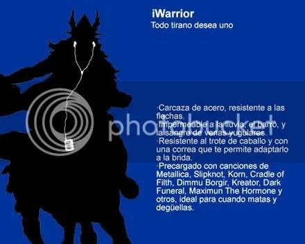 iWarrior, lo que todo tirano desea