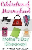 Celebration of Mommyhood Mother's Day Giveaway!