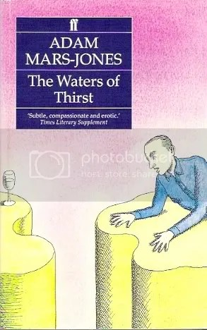 Adam Mars-Jones: The Waters of Thirst