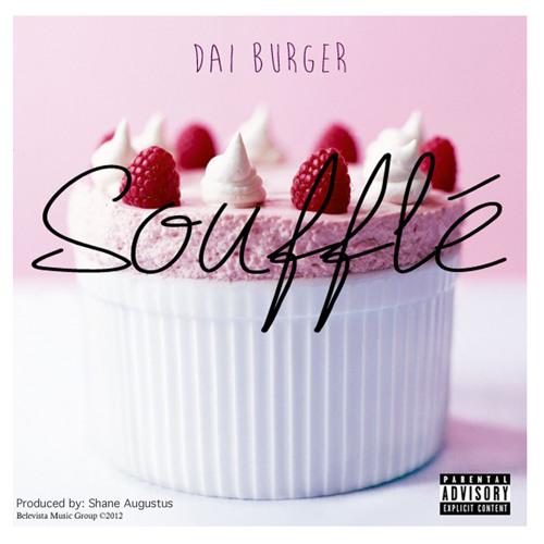Soufflé - Dai Burger