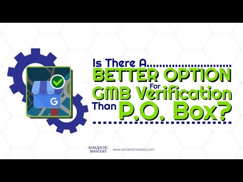 Is There A Better Option Than P O  Box For GMB Verification?