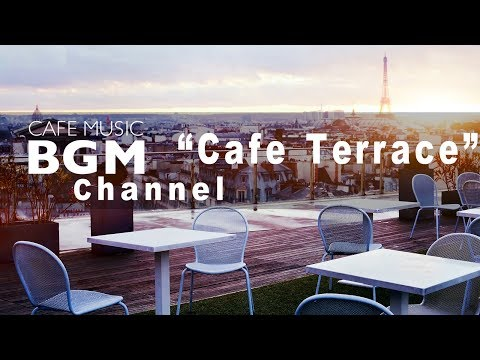 Cafe Music BGM channel - NEW SONGS