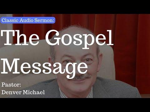 (Classic Audio Sermon) The Gospel Message - Pastor Denver - Cullybackey Elim Church