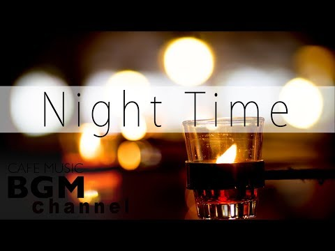 Night Time Jazz Piano - Slow Jazz Music - Relaxing Jazz Music