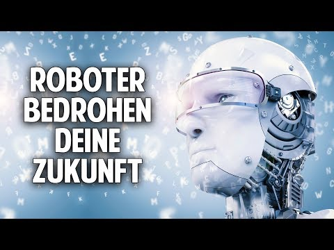 Roboter bedrohen unsere Zukunft - Erkenne Deine Persönlichkeit, bevor es zu spät ist