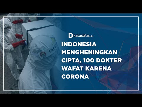 Indonesia Mengheningkan Cipta, 100 Dokter Wafat karena Corona | Katadata Indonesia