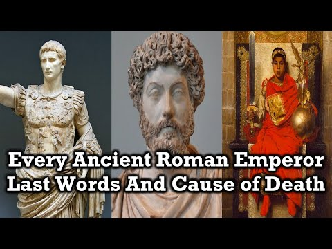 Last Words and Cause of Death of Every Ancient Roman Emperor