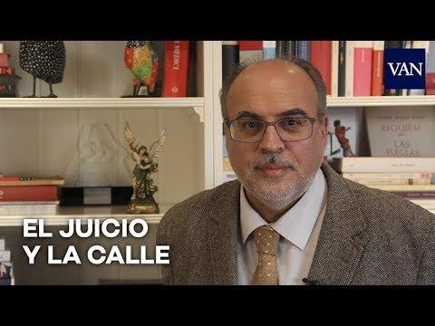 El juicio y la calle | Enric Juliana