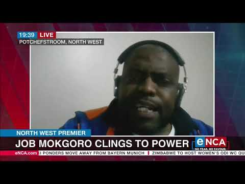 North West Premier   Mokgoro clings to power