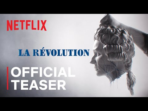 La Révolution | Official Teaser | Netflix