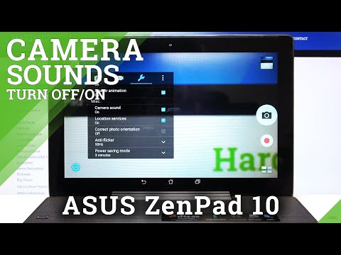 How to Customize Camera Sounds in ASUS ZenPad 10 – Turn On / Off Shutter Button Sound