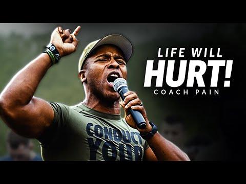LIFE WILL HURT - Best Motivational Speech Video (Featuring Coach Pain)