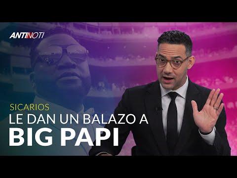Le Dan Balazo Al Big Papi - #Antinoti Junio 11, 2019