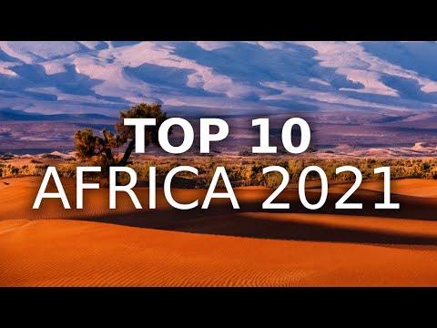 Top 10 African Countries to Visit in 2021 | MojoTravels