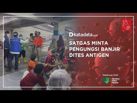 Satgas Minta Pengungsi Banjir Dites Antigen   Katadata Indonesia