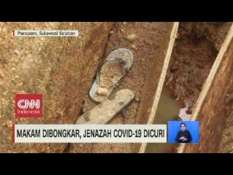 Makam Dibongkar, Jenazah Covid 19 Dicuri