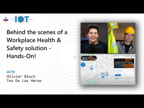 Behind the scenes of a Workplace Health & Safety solution - Hands-on!