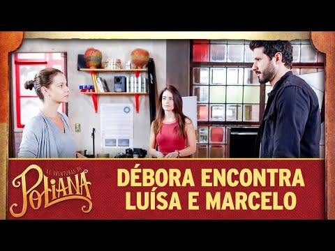 Débora encontra Luisa com Marcelo | As Aventuras de Poliana