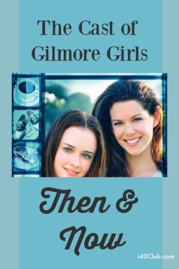 Cast of Gilmore Girls: Then and Now