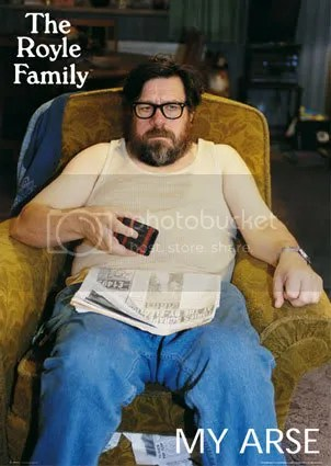 040_FP0792Royle-Family-My-Arse-Post.jpg picture by irelandsking
