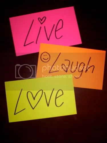 Live Laugh Love Pictures, Images and Photos