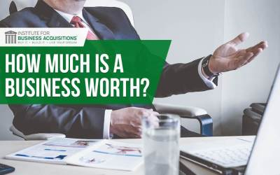 How Much Is A Business Worth?