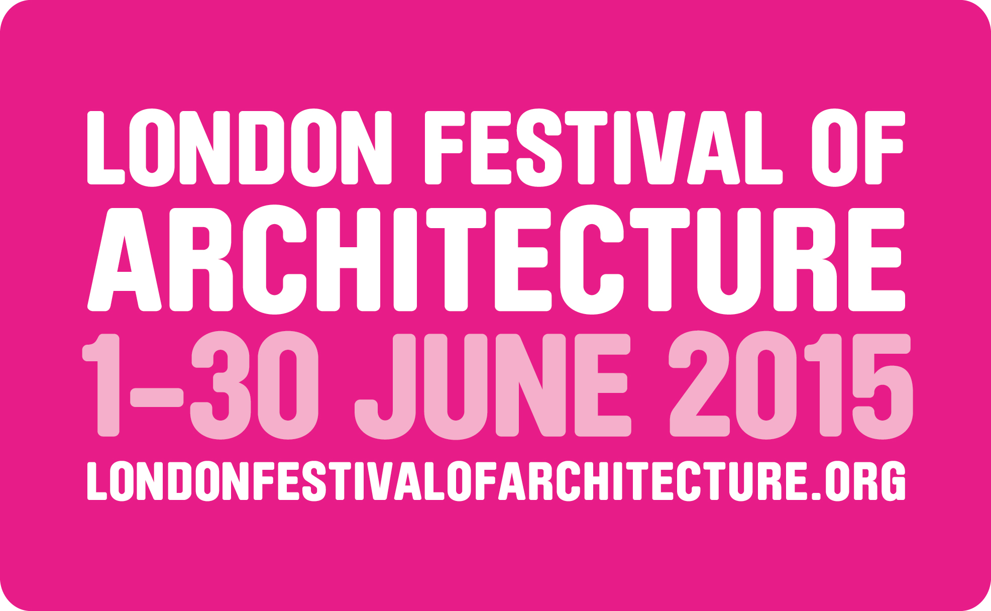 London Festival of Architecture_