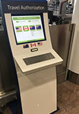 Travel Authorization kiosk