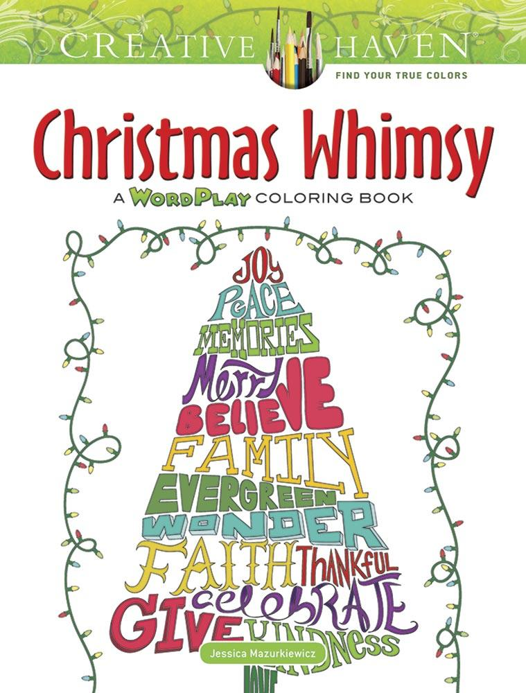 Creative Haven Coloring Books Creative Haven Christmas Whimsy A Wordplay Coloring Book Paperback Walmart Com Walmart Com