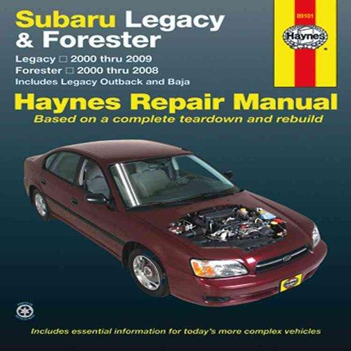 Haynes Subaru Legacy and Forester Automotive Repair Manual