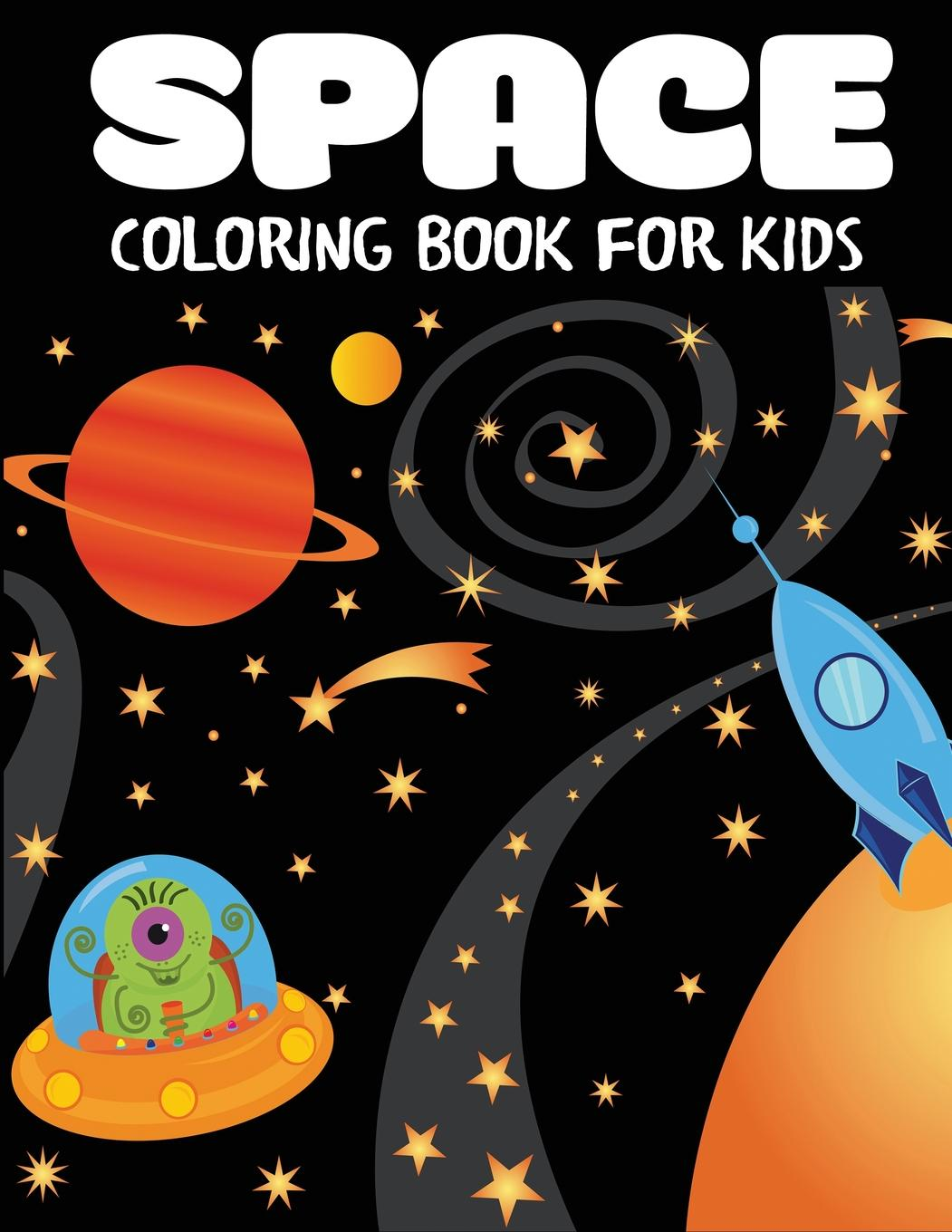 Children S Coloring Books Space Coloring Book For Kids