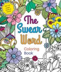 The Swear Word Coloring Book - Walmart.com