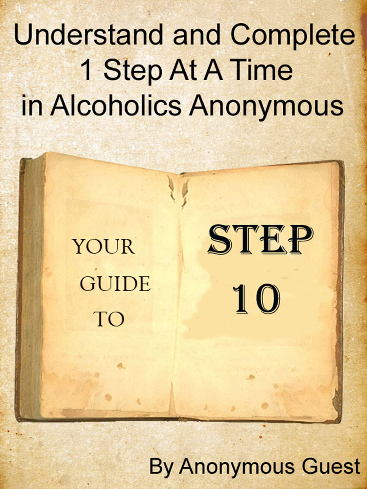 Step 10 Understand And Complete One Step At A Time In