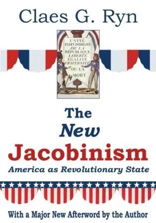 The New Jacobinism : America as Revolutionary State - Walmart.com -  Walmart.com