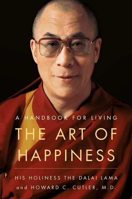 The Art of Happiness : A Handbook for Living (Paperback)