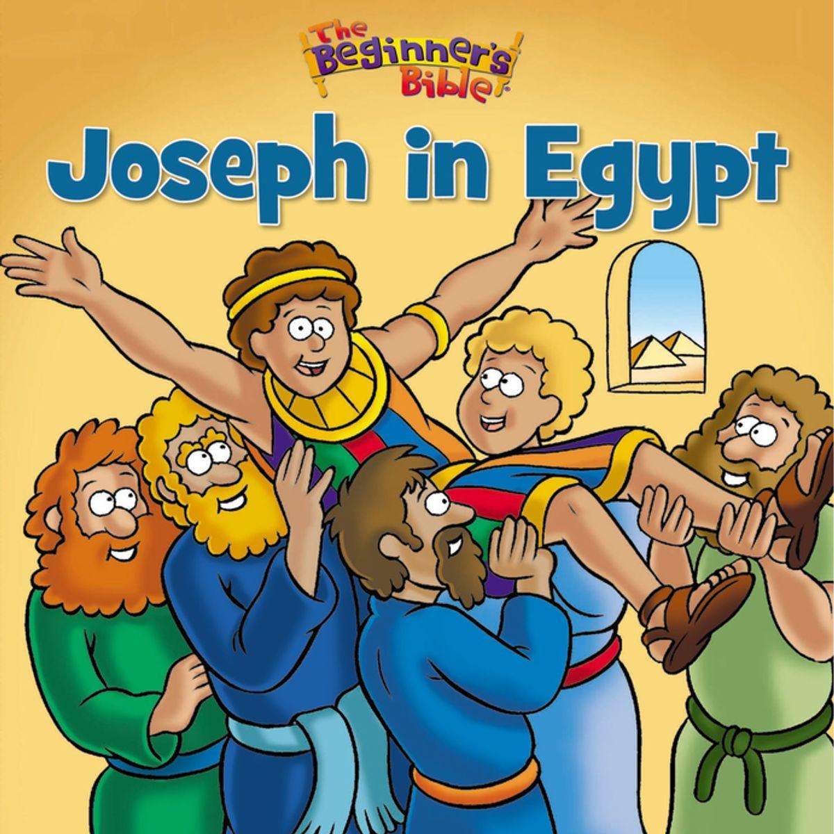 The Beginner S Bible Joseph In Egypt