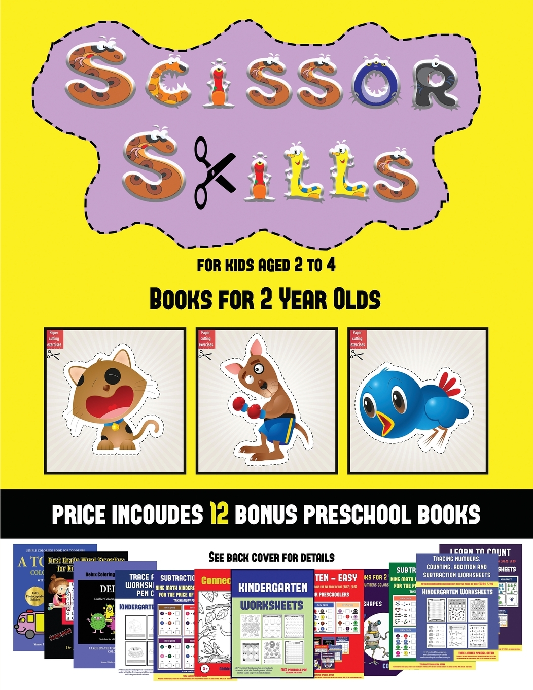 Books For 2 Year Olds Scissor Skills For Kids Aged 2 To 4