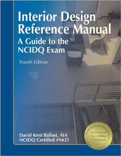 Interior Design Reference Manual A Guide To The NCIDQ Exam By David