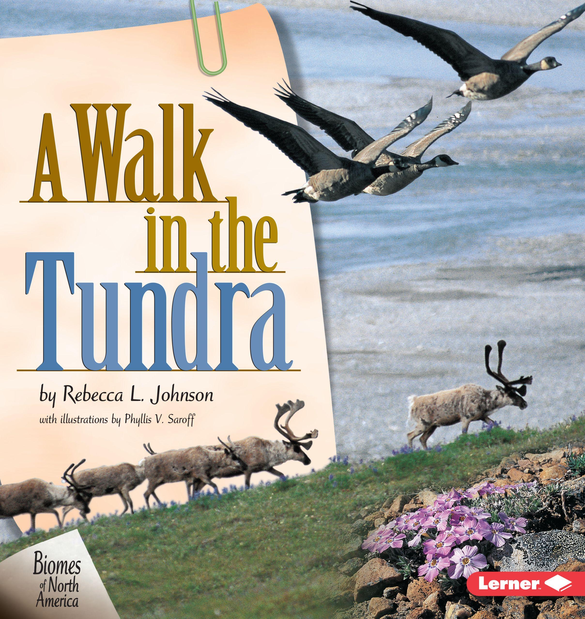 Biomes Of North America A Walk In The Tundra Paperback