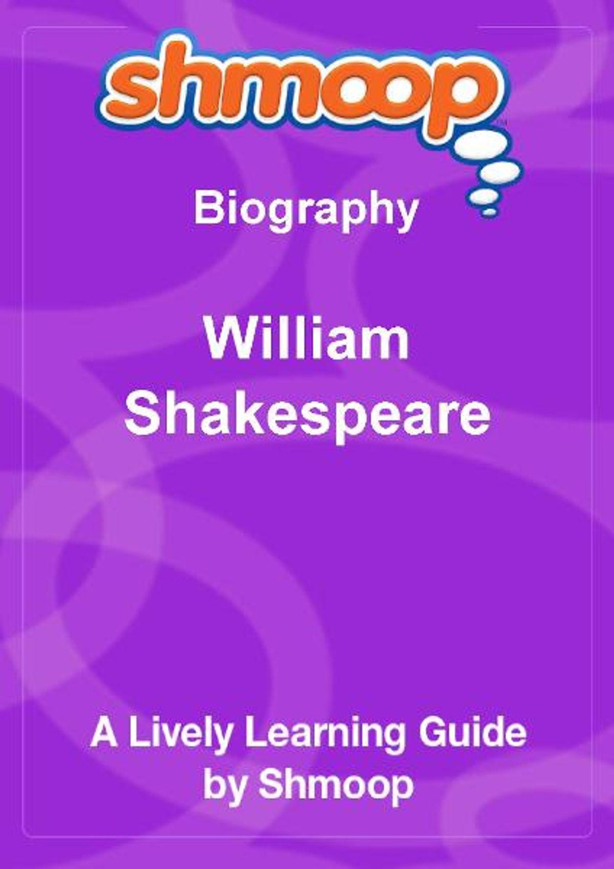 Shmoop Biography Guide William Shakespeare
