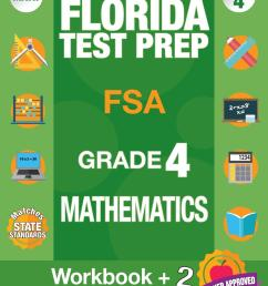 Florida Test Prep FSA Grade 4 Mathematics : Math Workbook and 2 FSA  Practice Tests [ 1360 x 1051 Pixel ]