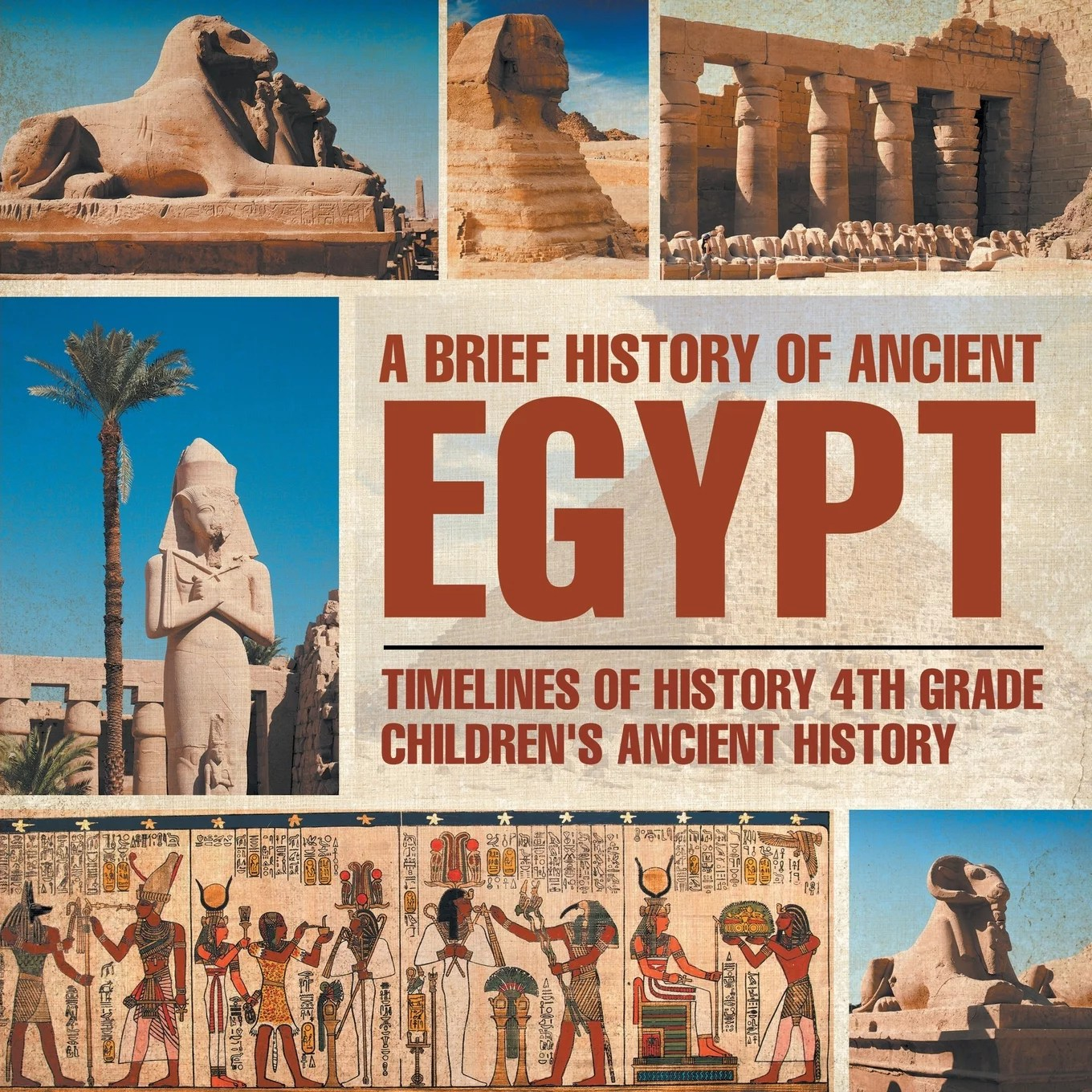 A Brief History Of Ancient Egypt Timelines Of History