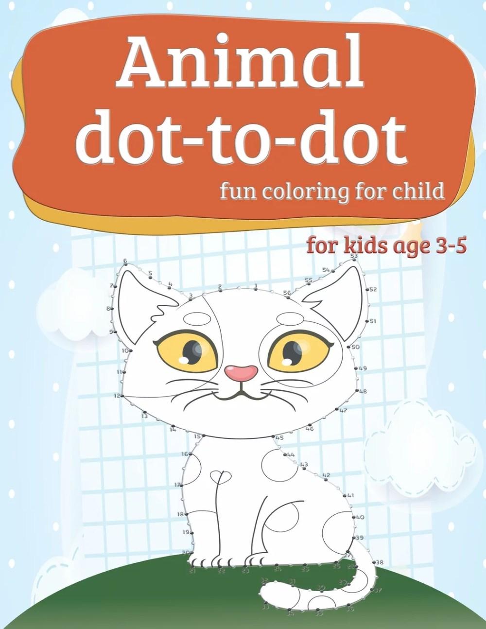 medium resolution of Animal dot-to-dot fun coloring for child: Workbook practice books paper for  preschool Toddler or kindergarten