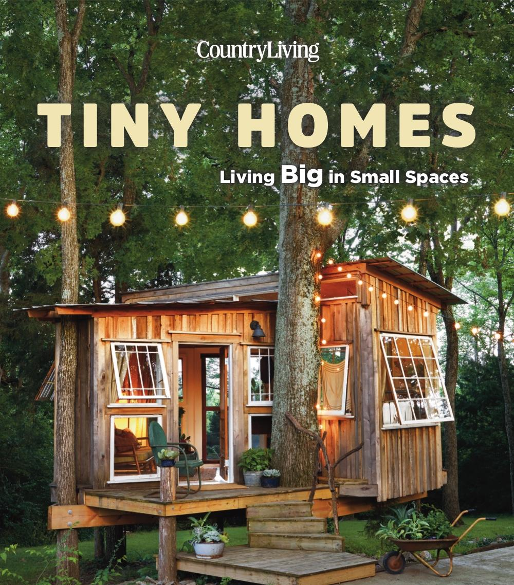 Country Living Tiny Homes Living Big In Small Spaces