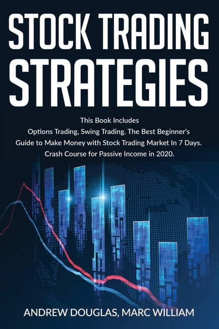 Stock Trading Strategies: This Book Includes: Options ...